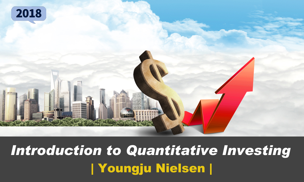 Introduction to Quantitative Investing 개강일 2018-03-12 종강일 2018-04-29 강좌상태 종료